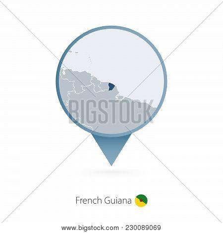Map Pin With Detailed Map Of French Guiana And Neighboring Countries.