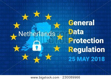 Gdpr - General Data Protection Regulation. Map Of Netherlands, Eu Flag. Vector Illustration