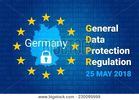Gdpr - General Data Protection Regulation. Map Of Germany, Eu Flag. Vector Illustration