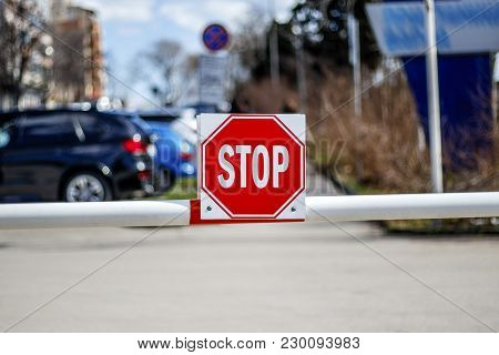 The Barrier With The Sign Of The Stop, Passage Forbidden