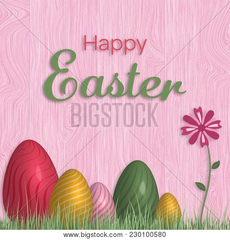 Happy Easter. Wooden Background With Easter Eggs In Trendy Colors. Text : Happy Easter