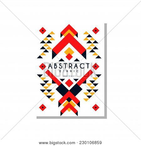 Abstrat Ethnic Card, Colorful Ethno Tribal Geometric Ornament, Trendy Pattern Element For Business,