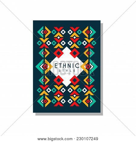 Ethnic Style Original, Colorful Ethno Tribal Geometric Ornament, Trendy Pattern Element For Business