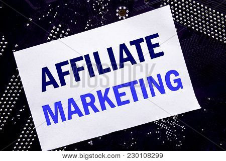 Handwritten Text Showing Affiliate Marketing. Business Concept For Internet Online Written On Sticky