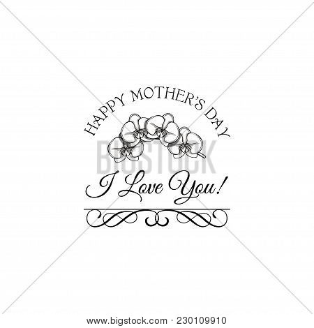 Orchid Mother S Day Greeting Card With Swirls. Best Mom Ever Lettering. Vector Illustration. I Love