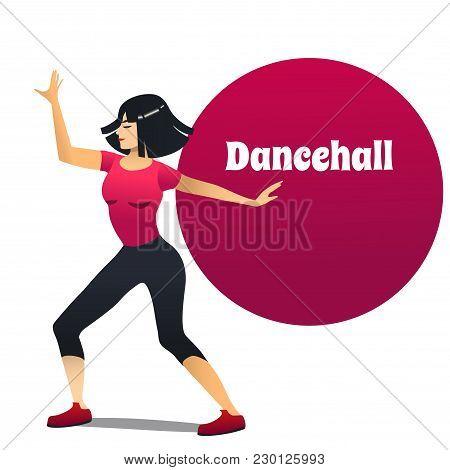 Dancehall Dancer. Dancing Girl In Cartoon Style For Fliers Posters Banners Prints Of Dance School An