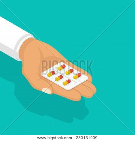 Taking The Pills. Doctor Holds In Hands Blister Capsule. Illustration Isometric Design. Take Painkil