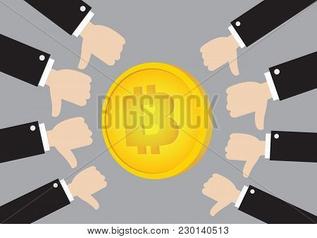 Bitcoin Illustration With Thumb Down Hand. Concept Of Bitcoin As A Dangerous Currency.
