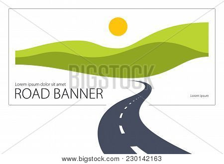 Country Road Curved Highway Vector Perfect Design Illustration. The Way To Nature, Hills And Fields
