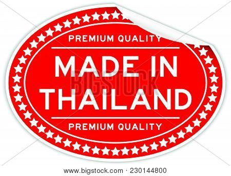 Premium Quality Made In Thailand Red Color Oval Seal Stamp On White Background
