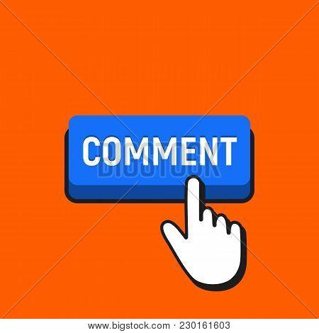 Hand Mouse Cursor Clicks The Comment Button.