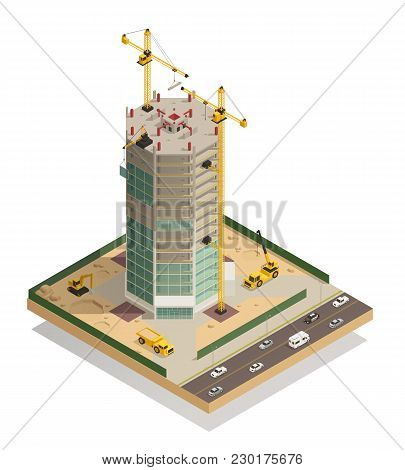 Skyscraper Construction Isometric Composition With Adjacent Street Tower Cranes Machinery And Hoist