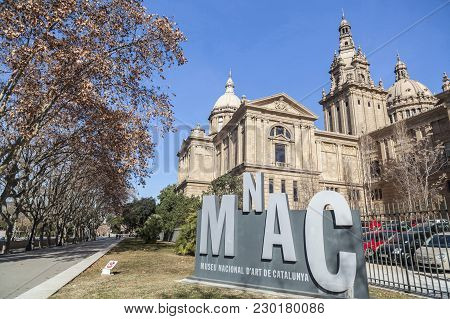 Barcelona,spain-february 5,2016: Museum Building,mnac,sign And Building,palace,palau Nacional,park,p