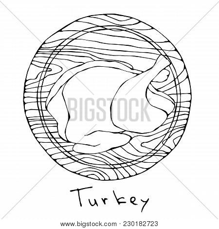 Whole Raw Turkey, Chicken Carcass On Round Cutting Board. For Cooking, Holiday Meals Christmas, Than
