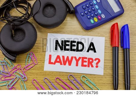 Writing Text Showing Need A Lawyer. Business Concept For Advocacy Justice Help Written On Sticky Not