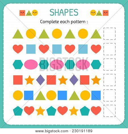 Complete Each Pattern. Learn Shapes And Geometric Figures. Preschool Or Kindergarten Worksheet