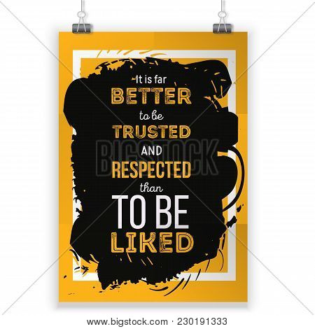 Vector Quote About Respect. Vector Motivational And Inspirational Typography Poster. Print For Wall