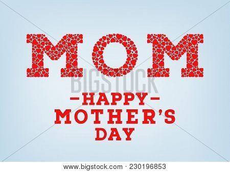 Happy Mother's Day Inscription On Blurred Soft Background. Celebration Greeting Card Design Template