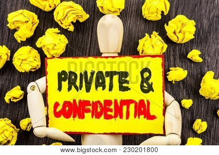 Announcement Text Showing Private And Confidential. Concept Meaning Security Secret Sensitive Classi