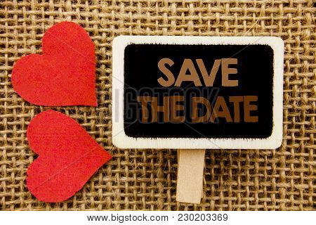 Conceptual Hand Text Showing Save The Date. Business Photo Showcasing Wedding Anniversary Invitation