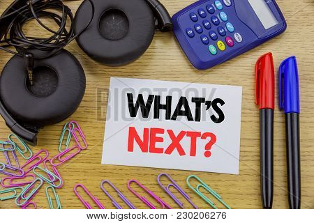 Writing Text Showing What Is Next Question. Business Concept For Next Future Plan Vision Progress Go