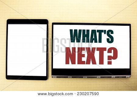 Conceptual Hand Writing Text Caption Inspiration Showing What Is Next Question. Business Concept For