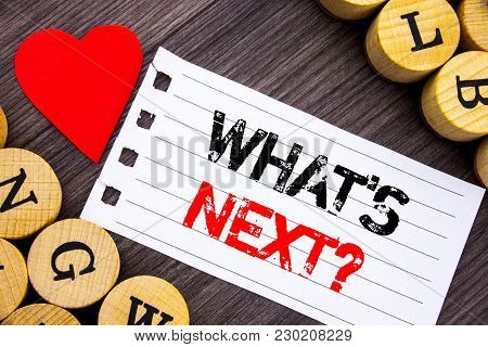 Handwriting Text Showing What Is Next Question. Conceptual Photo Next Future Plan Vision Progress Go