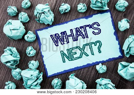 Conceptual Hand Writing Text Showing What Is Next Question. Concept Meaning Next Future Plan Vision