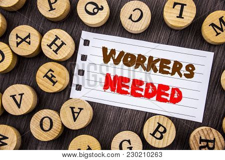 Word, Writing, Text  Workers Needed. Conceptual Photo Search For Career Resources Employees Unemploy
