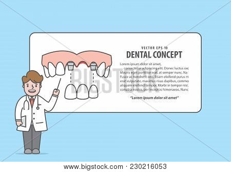 Layout Bridges Teeth Upper With Text Box And Doctor Cartoon Style For Info Or Book Illustration Vect