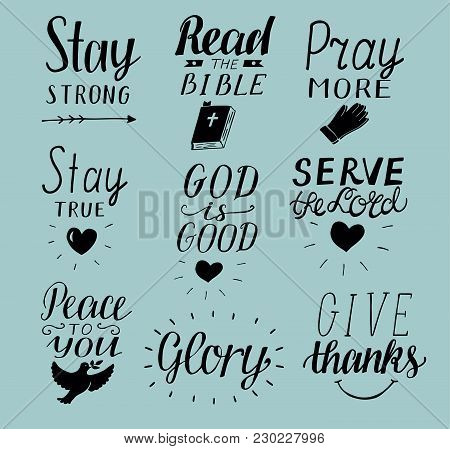 Set Of 9 Hand Lettering Christian Quotes Stay Strong. Peace To You. Pray More. Read The Bible. God I