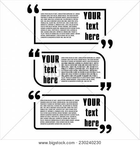 Quote Box Vector Set On A White Background. Typographic Templates Quote Bubbles With Space For Text