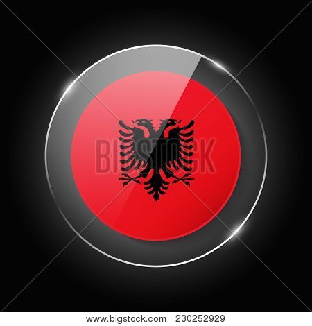 Albania National Flag. Application Language Symbol. Country Of Manufacture Icon. Round Glossy Isolat