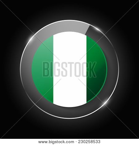 Nigeria National Flag. Application Language Symbol. Country Of Manufacture Icon. Round Glossy Isolat