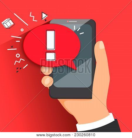 The Concept Of Hazard Or Error Notification In A Mobile Phone. Bubble With A Message To Be Careful I