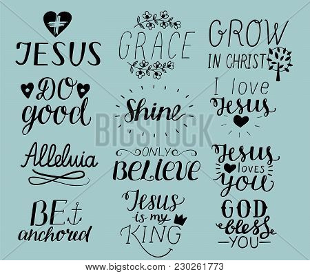 Set Of 12 Hand Lettering Christian Quotes I Love Jesus. Grace. God Bless You. Do Good. Grow In Chris