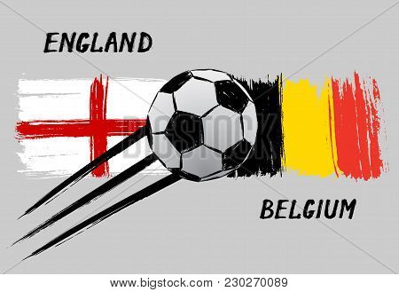 Flags Of England And Belgium - Icon For Football Championship - Grunge