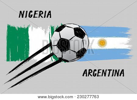 Flags Of Nigeria And Argentina - Icon For Football Championship - Grunge