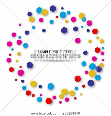 Colored Confetti In The Shape Of A Circle.abstract Background With Confetti.multicolored Mugs In The