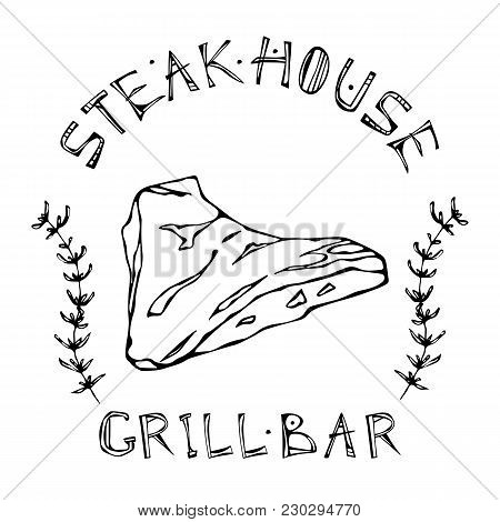 Steak House Or Grill Bar Logo. Tri-tip Steak Beef Cut With Lettering In S Thyme Herb Frame. Meat Log