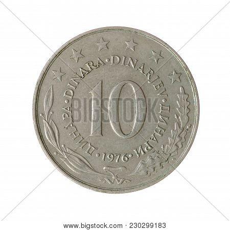 Vintage Ten Dinar Coin Made By Yugoslavia 1976