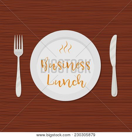 Business Lunch Concept. Plate With The Text
