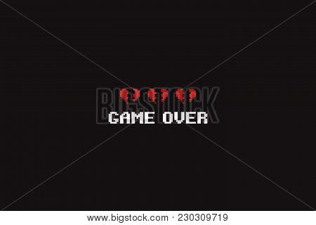 Pixel Art Game Over Text And Three Broken 8-bit Hearts