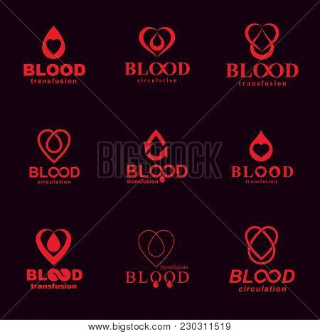Set Of Vector Symbols Created On Blood Donation Theme, Blood Transfusion And Circulation Metaphor. M