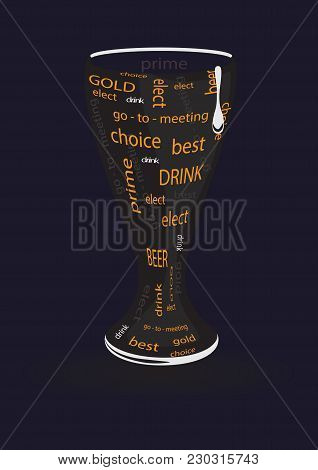 Beer High Glass With The Inscription Yellow Letters Black Background Art Creative Modern Vector Illu