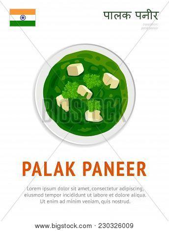 Palak Paneer. National Indian Dish. Vegetarian Food. View From Above. Vector Flat Illustration.