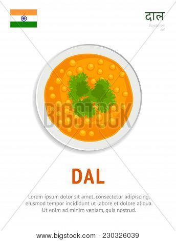 Dal. National Indian Dish. Vegetarian Food. View From Above. Vector Flat Illustration.