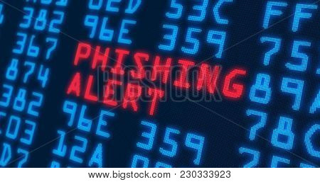 Cyber Security Buzzwords - Phishing Alert - With Blue Numbers In Background. Data Safety And Digital