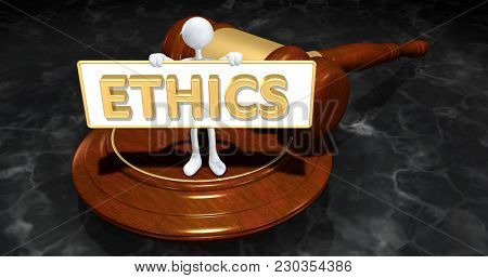 The Original 3D Character Illustration Law Concept Holding A Sign That Reads Ethics