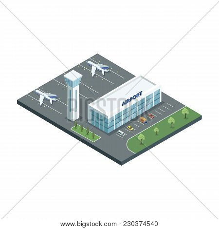 Isometric View Of Airport Building With Jets And Parking Lot On White Background.